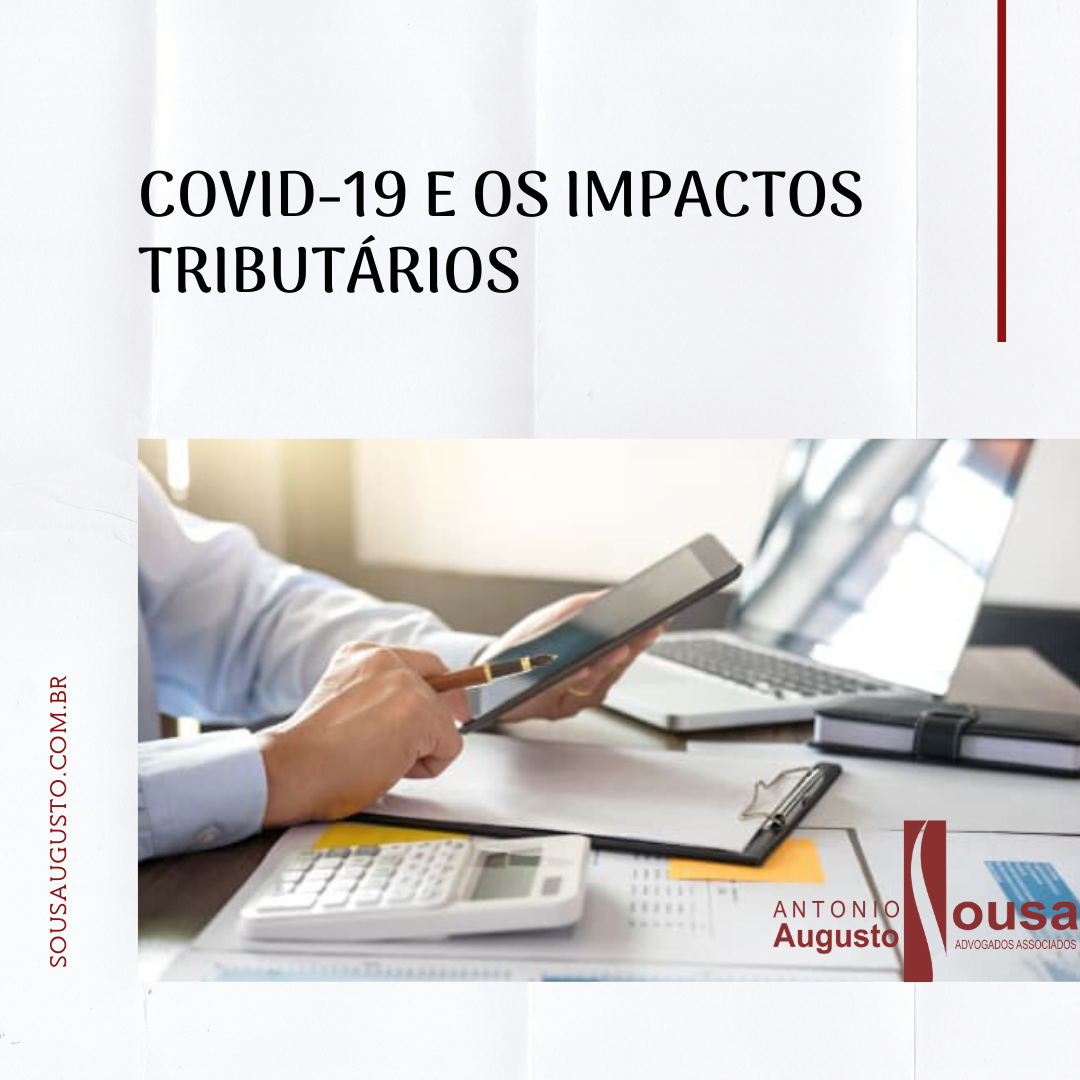 Read more about the article COVID-19 e os impactos tributários
