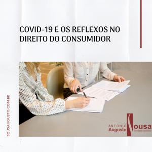 COVID-19 e os Reflexos no Direito do Consumidor