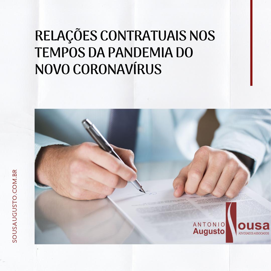 Read more about the article Relações Contratuais nos tempos da Pandemia do novo Coronavírus (Covid-19)