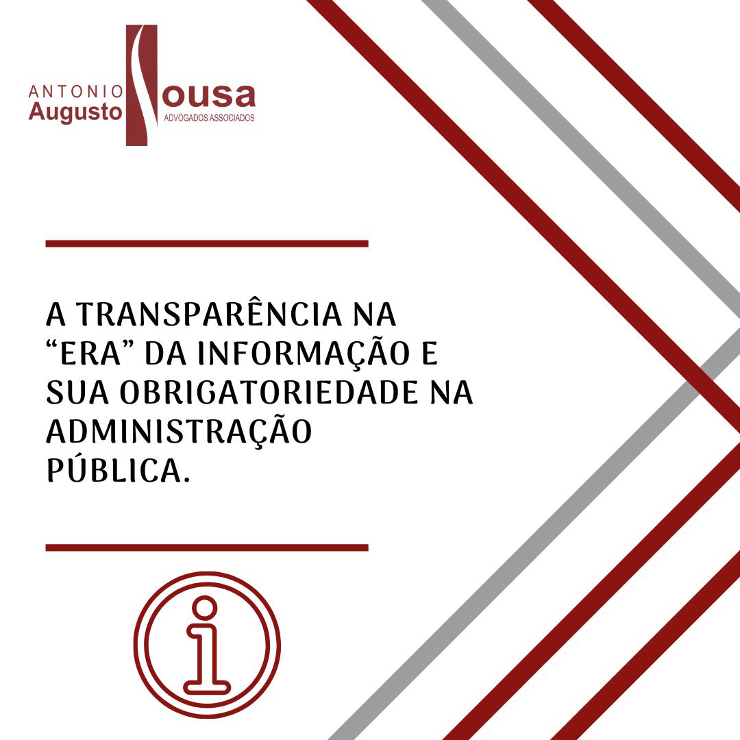 """Read more about the article A Transparência na """"era"""" da informação e sua obrigatoriedade na Administração Pública."""